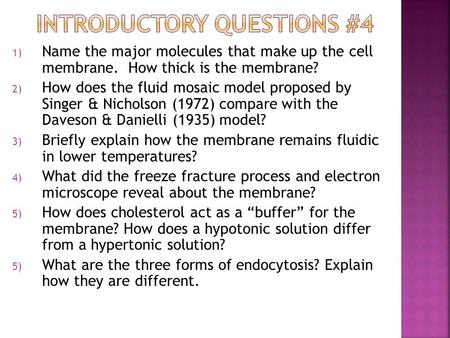 Introductory Questions #4