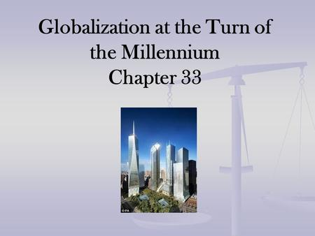 Globalization at the Turn of the Millennium Chapter 33.