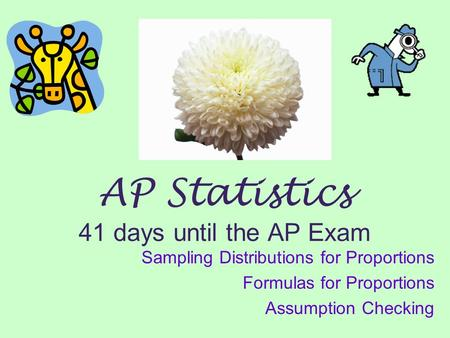 AP Statistics 41 days until the AP Exam