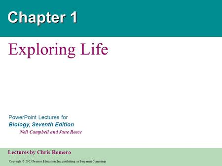 Chapter 1 Exploring Life.