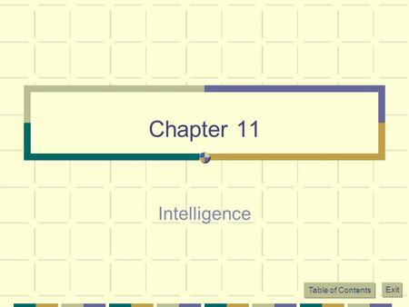 Chapter 11 Intelligence.