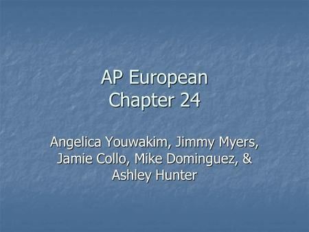 AP European Chapter 24 Angelica Youwakim, Jimmy Myers, Jamie Collo, Mike Dominguez, & Ashley Hunter.