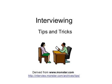Interviewing Tips and Tricks Derived from