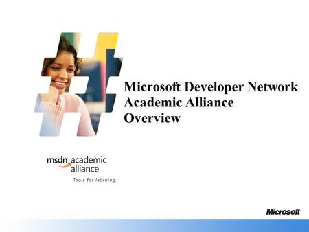Microsoft Developer Network Academic Alliance Overview.