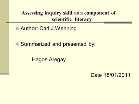 Assessing inquiry skill as a component of scientific literacy