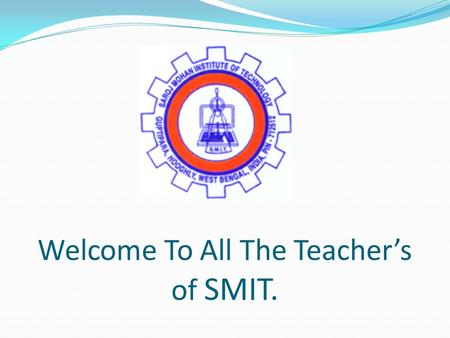 Welcome To All The Teachers of SMIT.. 555 Timer as Monostable Multivibrator. Group no. A8 Members:- Sourav Dhar.(071680103001) Sudip Kumar Pal(071680103013)