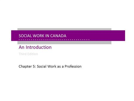- - - - - - - - - - - - - - - - - - - - - - - - - - - - - - - - - - - - - - - - - - - - - - - - - - - - - Chapter 5: Social Work as a Profession Social.