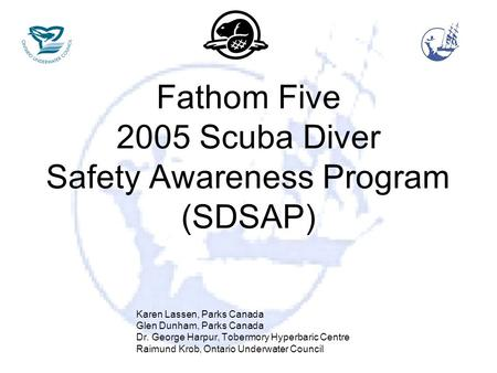 Fathom Five 2005 Scuba Diver Safety Awareness Program (SDSAP)