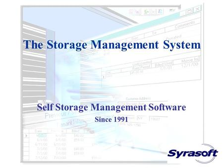 The Storage Management System Self Storage Management Software Since 1991.