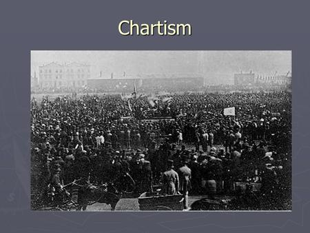 Chartism. Chartism Lesson Objectives Lesson Objectives To review holiday reading and assess understanding To review holiday reading and assess understanding.