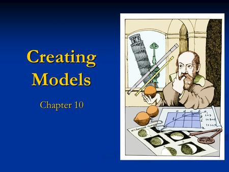 Creating Models Chapter 10. Lesson Objectives Know what a capacitor is and how it works Know what a capacitor is and how it works Introduce the idea of.