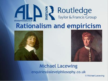 Rationalism and empiricism