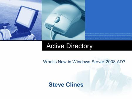What's New in Windows Server 2008 AD?