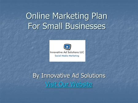 Online Marketing Plan For Small Businesses By Innovative Ad Solutions Visit Our Website Visit Our Website.