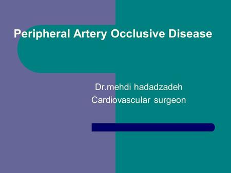 Peripheral Artery Occlusive Disease