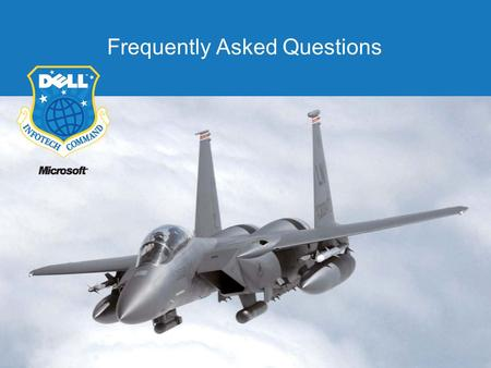 Frequently Asked Questions. Frequently Asked Questions (Licensing and Software Delivery) When will bases be able to receive the updated software? –Software.
