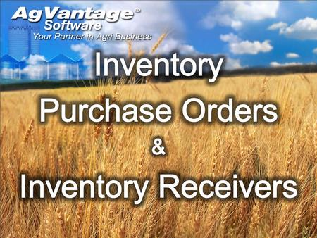 Purchase Orders & Receivers Agenda Setup the PO Purchase Area Assign User to PO Purchase Area Enter some Purchase Orders Pull purchase orders into receivers.