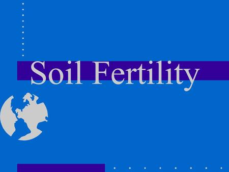 Soil Fertility.