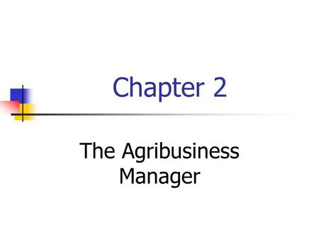 The Agribusiness Manager
