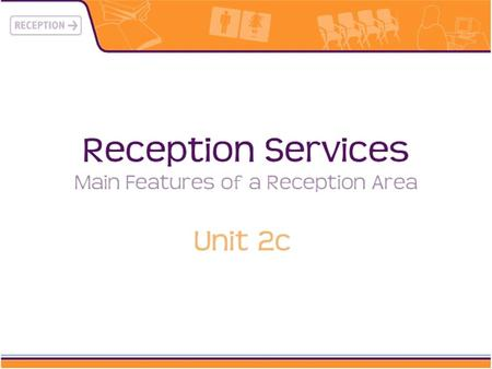 What makes a good reception area?