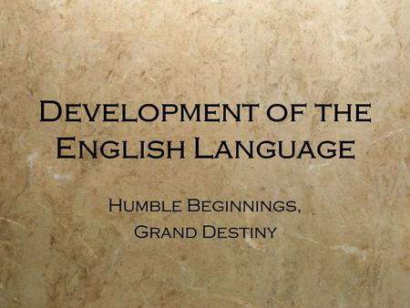 Development of the English Language