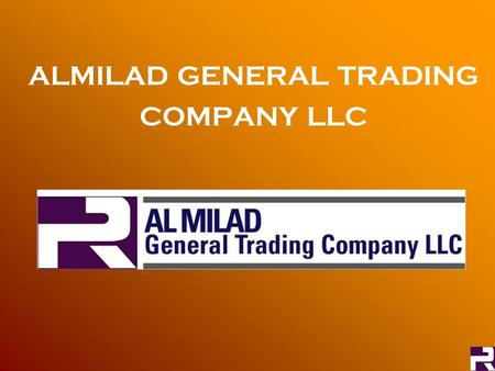ALMILAD GENERAL TRADING COMPANY LLC. About Us Established in the Year 1994 Exclusive agents for Desert Beige / Rose marble produced by IMC,Oman Caters.