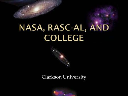 Clarkson University. Physics, Chemistry, Calculus English Course, History, Technical, Economics Physics Modern Physics Quantum Mechanics Solid State Physics.