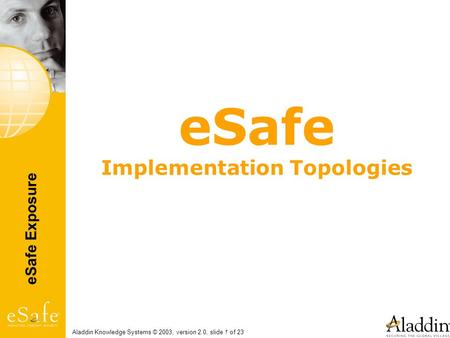 eSafe Implementation Topologies