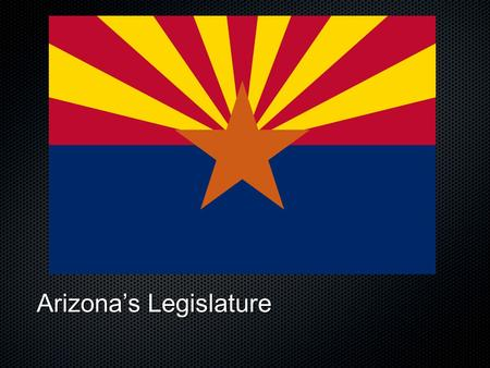 Arizonas Legislature. Legislative Structure Is a collective decision making body Representative Body Bicameral Representative Democracy.