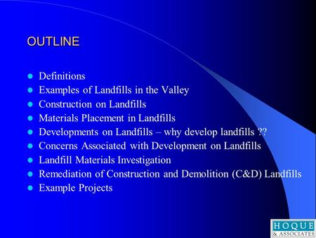 OUTLINE Definitions Examples of Landfills in the Valley