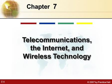 Telecommunications, the Internet, and Wireless <strong>Technology</strong>
