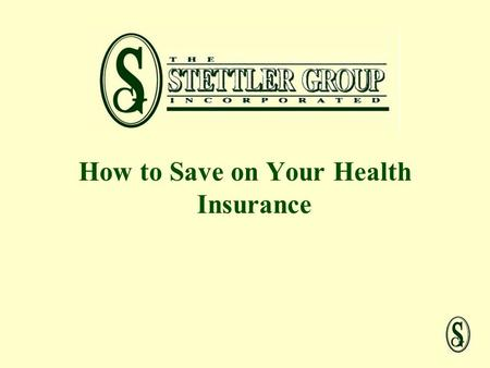 How to Save on Your Health Insurance. How Did We Get Here?