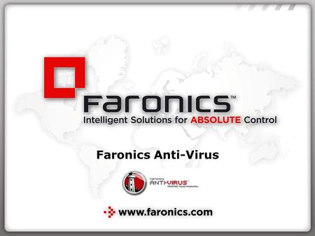 Faronics Anti-Virus.
