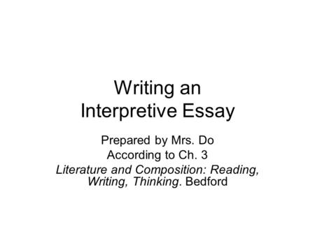 Interpretive Essay Outline