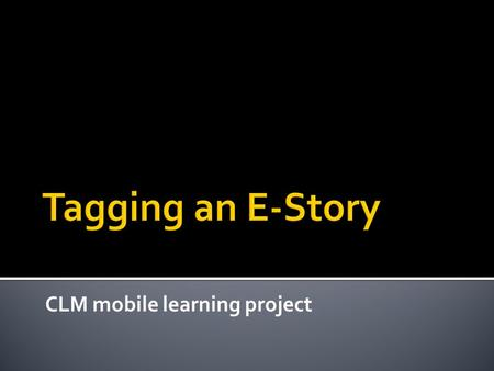 CLM mobile learning project. Department of Education, Employment and Workplace Relations.