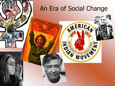An Era of Social Change. The Latino Struggle for Equality Dramatic population increase 3mil-9mil during the 1960s Diverse group: Chicanos, braceros, Puerto.