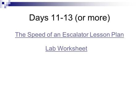 Days 11-13 (or more) The Speed of an Escalator Lesson Plan Lab Worksheet.