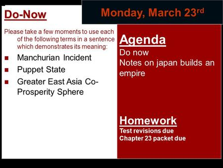 Agenda Monday, March 23rd Do-Now Homework Do now