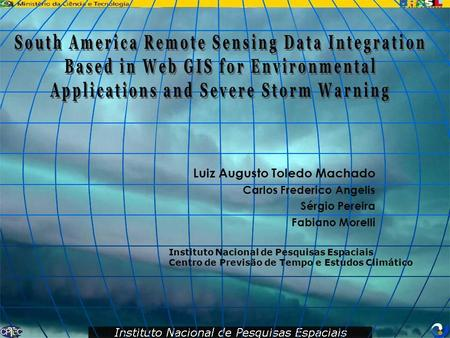 South America Remote Sensing Data Integration