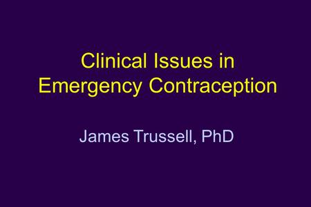 Clinical Issues in Emergency Contraception