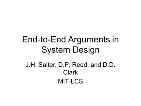 End-to-End Arguments in System Design