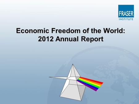 Economic Freedom of the World: 2012 Annual Report.