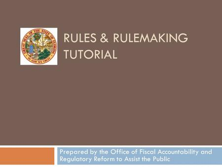 Rules & Rulemaking Tutorial