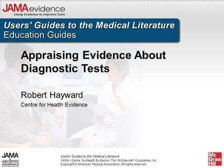 Appraising Evidence About Diagnostic Tests