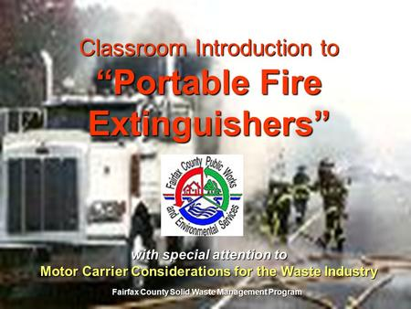"Classroom Introduction to ""Portable Fire Extinguishers"""