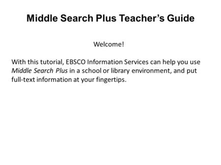 Middle Search Plus Teacher's Guide