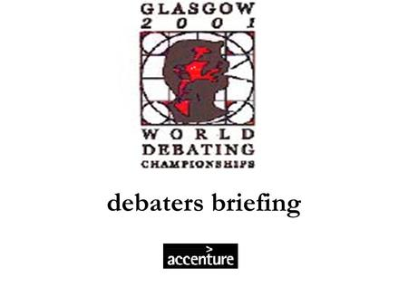 Debaters briefing.