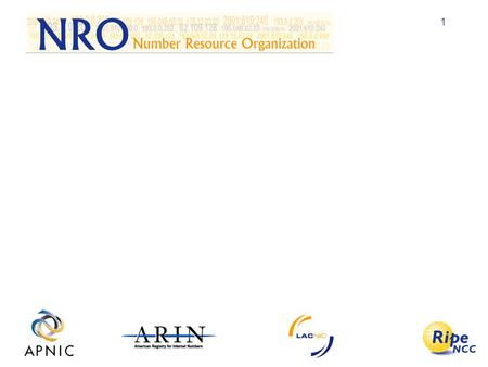 1. 2 History RIRs signing ASO MoU with ICANN in Oct 1999 Funding: Agreement to –Cover ca 10% of ICANN budget between RIRs –Division of financial burden.