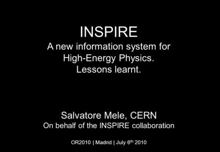 INSPIRE A new information system for High-Energy Physics