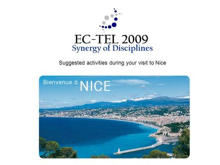 Suggested activities during your visit to Nice. Nice touristic map.